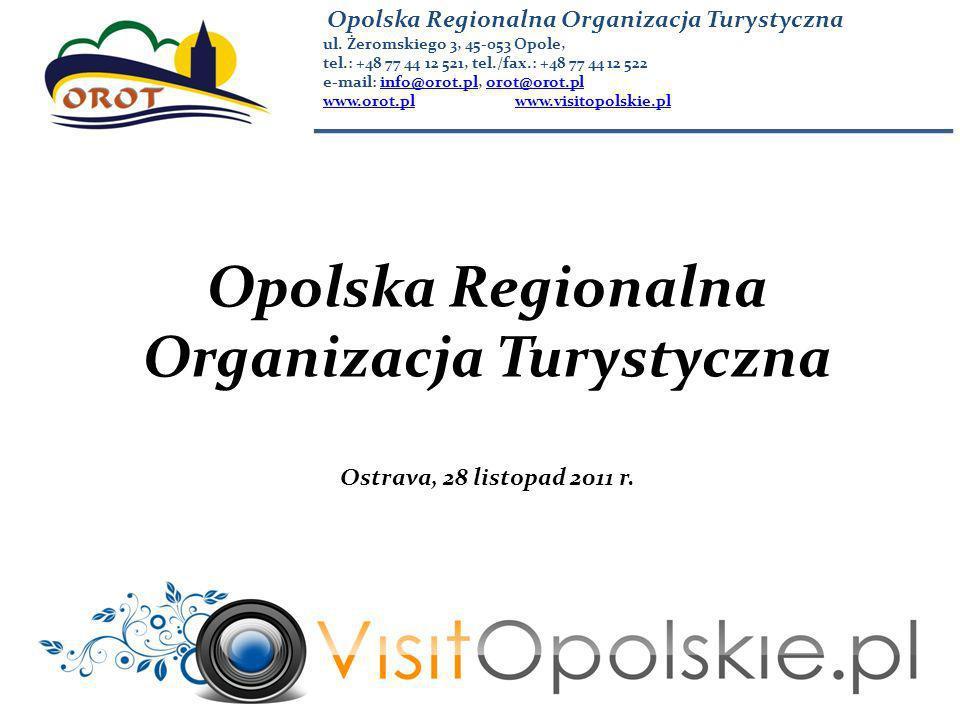 Dziękuję za uwagę Piotr Mielec – dyrektor Opolskiej Regionalnej Organizacji Turystycznej Ostrava, 28 listopada 2011 r.