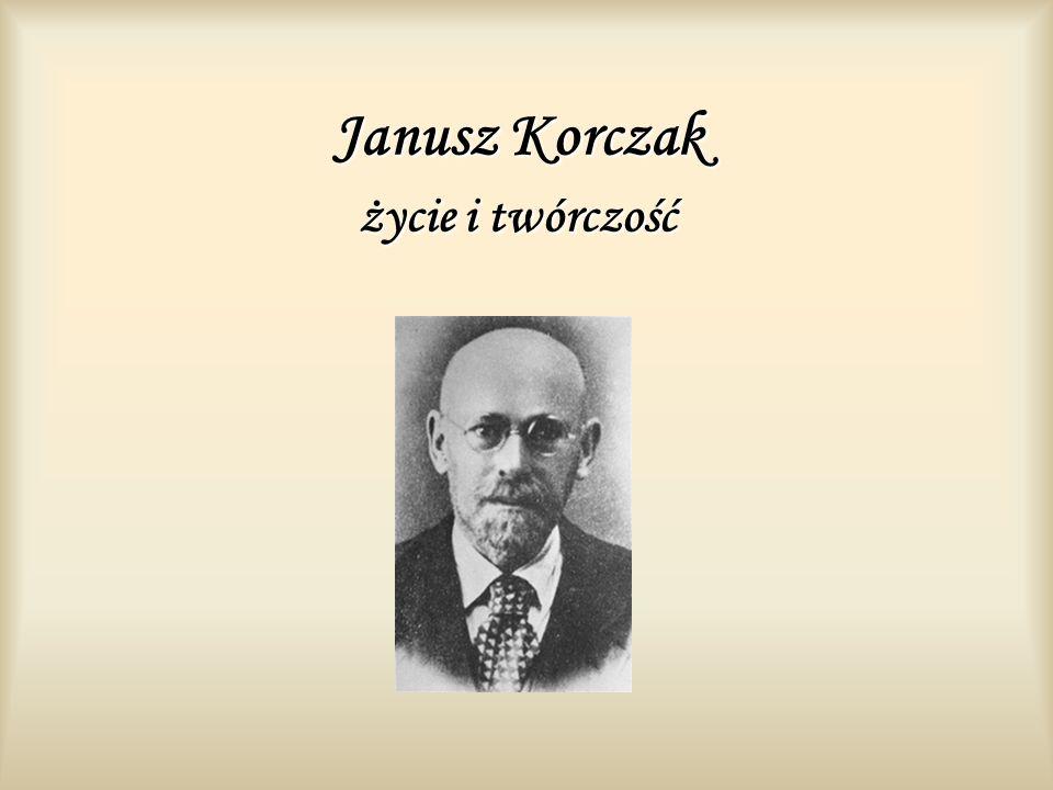 Janusz Korczak życie i twórczość