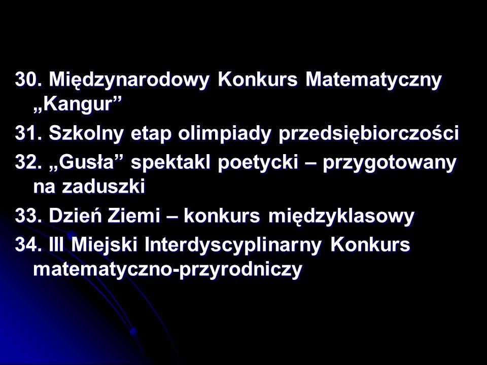 30.Międzynarodowy Konkurs Matematyczny Kangur 31.