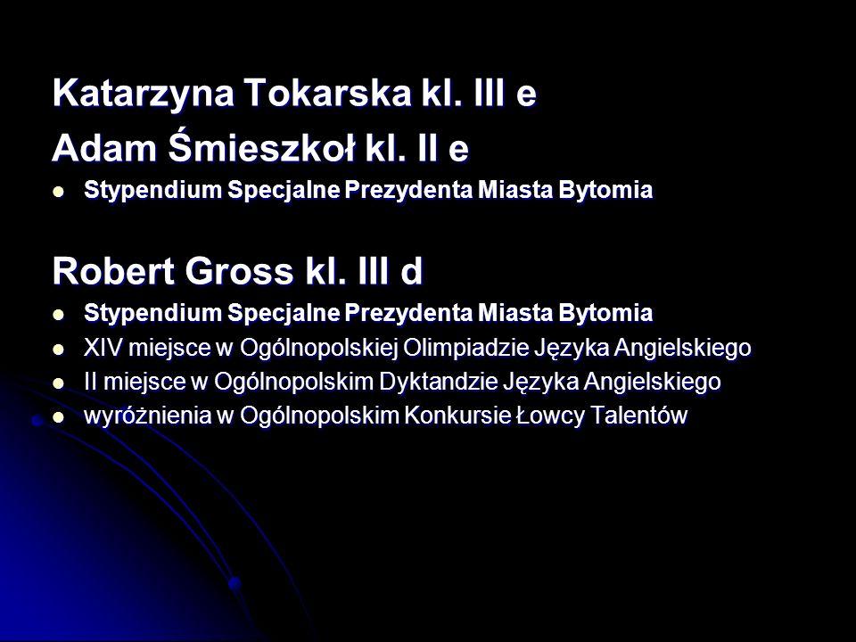 Katarzyna Tokarska kl.III e Adam Śmieszkoł kl.