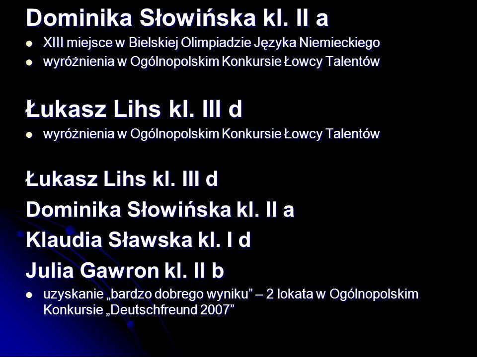 Dominika Słowińska kl.