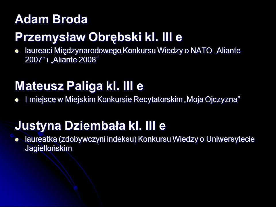 Adam Broda Przemysław Obrębski kl.
