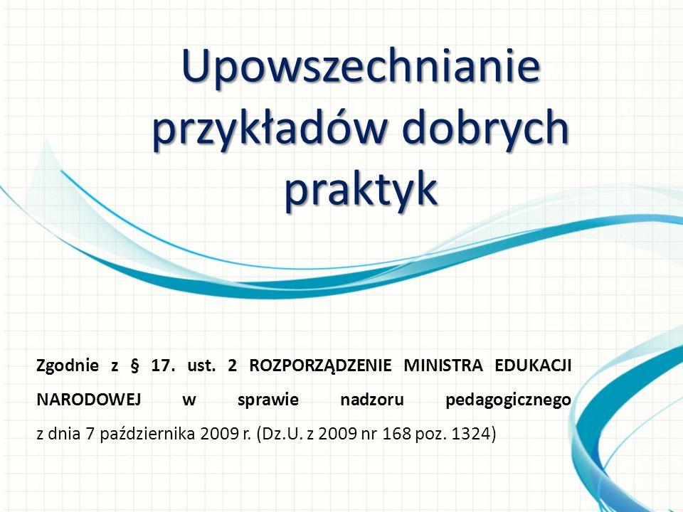 Zgodnie z § 17. ust. 2 ROZPORZĄDZENIE MINISTRA EDUKACJI NARODOWEJ w sprawie nadzoru pedagogicznego z dnia 7 października 2009 r. (Dz.U. z 2009 nr 168