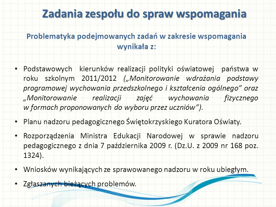 Formy wspomagania Organizacja konferencji i narad Upowszechnianie dobrych praktyk Inne inicjatywy