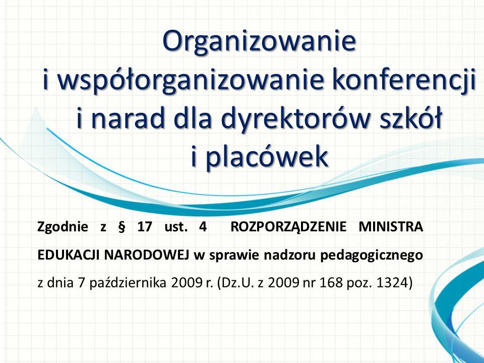 Zgodnie z § 17 ust. 4 ROZPORZĄDZENIE MINISTRA EDUKACJI NARODOWEJ w sprawie nadzoru pedagogicznego z dnia 7 października 2009 r. (Dz.U. z 2009 nr 168 p
