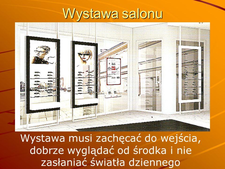 Wystawa salonu Wystawa musi zachęcać do wejścia, dobrze wyglądać od środka i nie zasłaniać światła dziennego