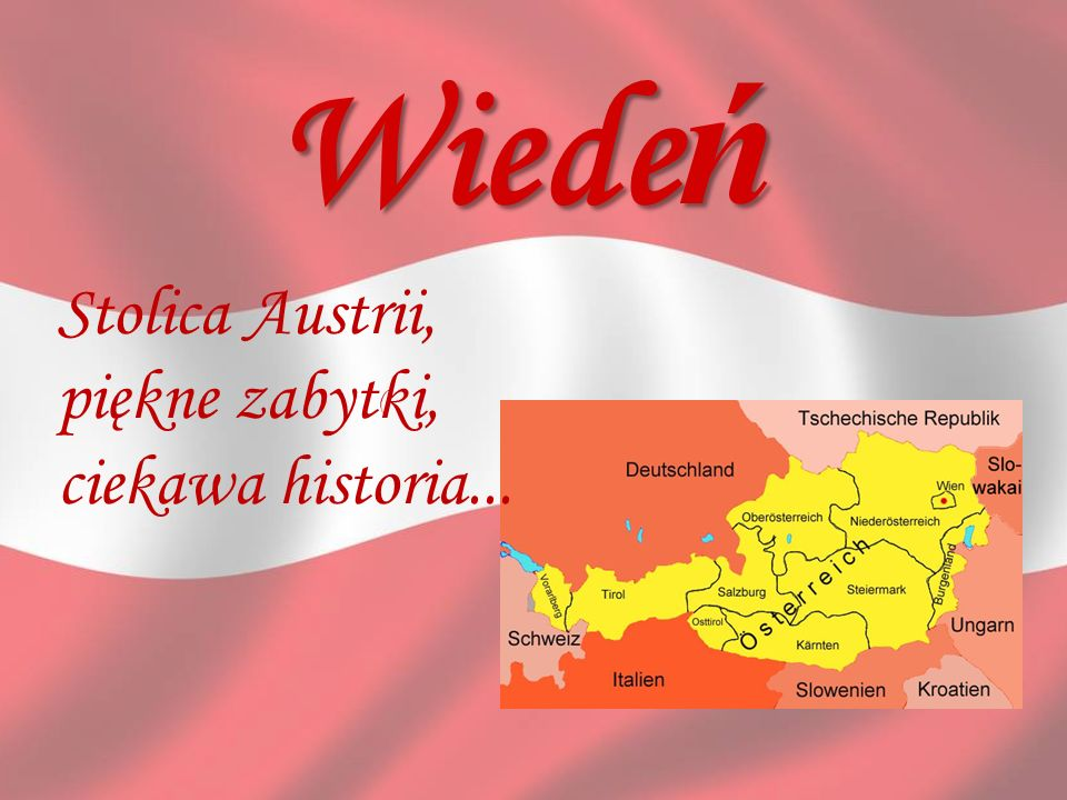 ( Wiede ń Stolica Austrii, piękne zabytki, ciekawa historia...
