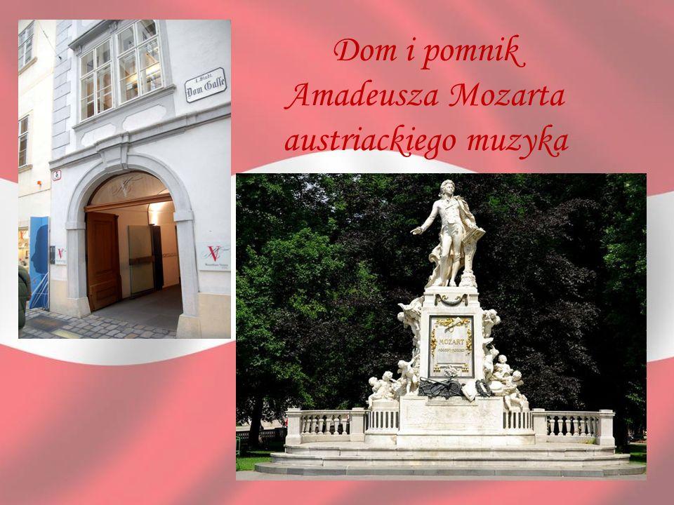 Dom i pomnik Amadeusza Mozarta austriackiego muzyka