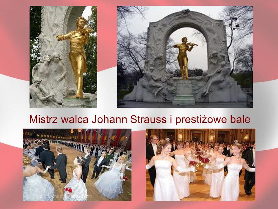 Mistrz walca Johann Strauss i prestiżowe bale