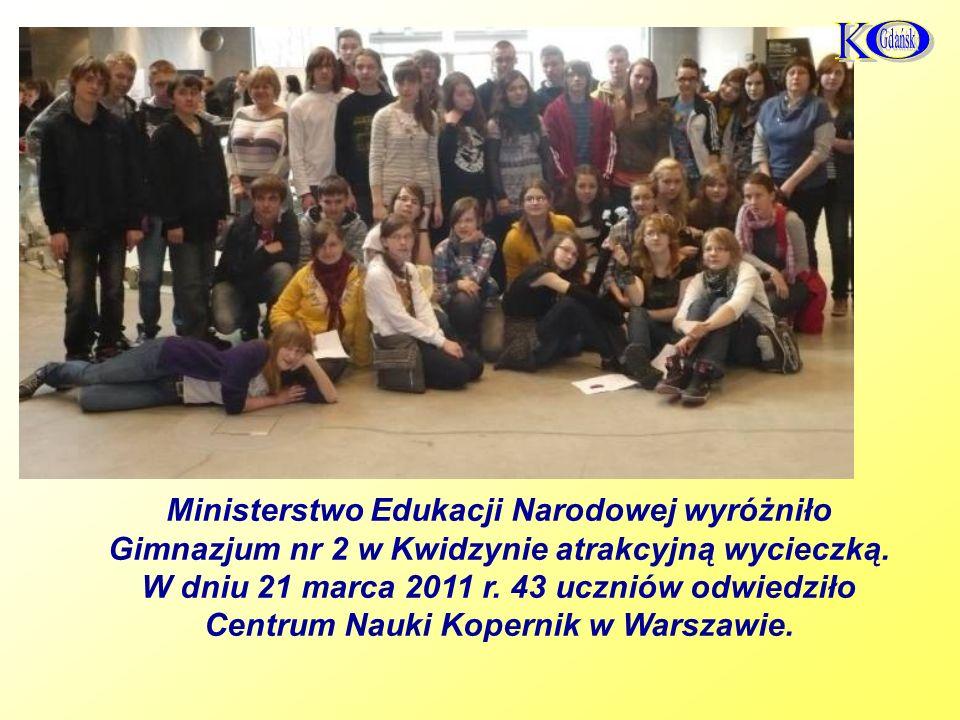 Ministerstwo Edukacji Narodowej wyróżniło Gimnazjum nr 2 w Kwidzynie atrakcyjną wycieczką.