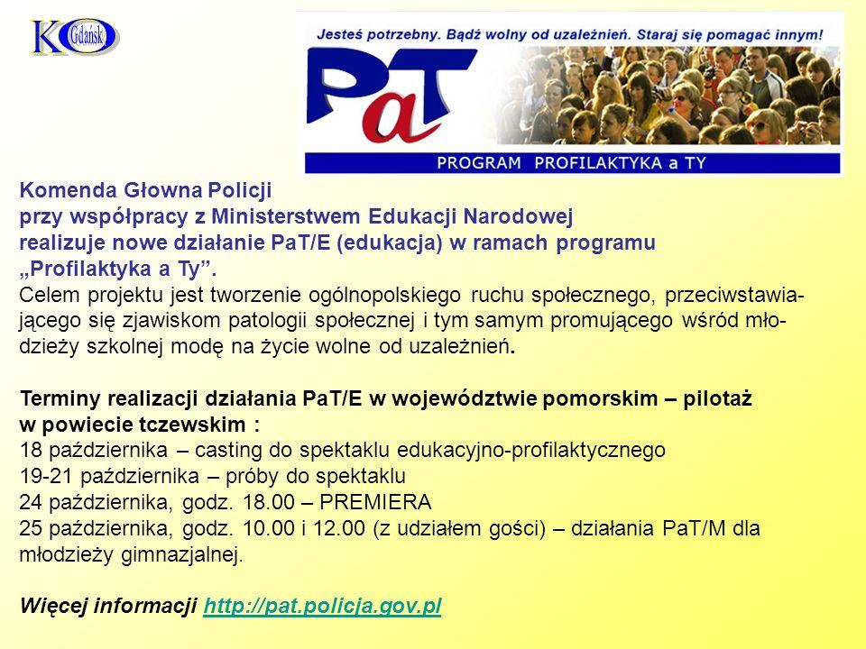 Komenda Głowna Policji przy współpracy z Ministerstwem Edukacji Narodowej realizuje nowe działanie PaT/E (edukacja) w ramach programu Profilaktyka a Ty.