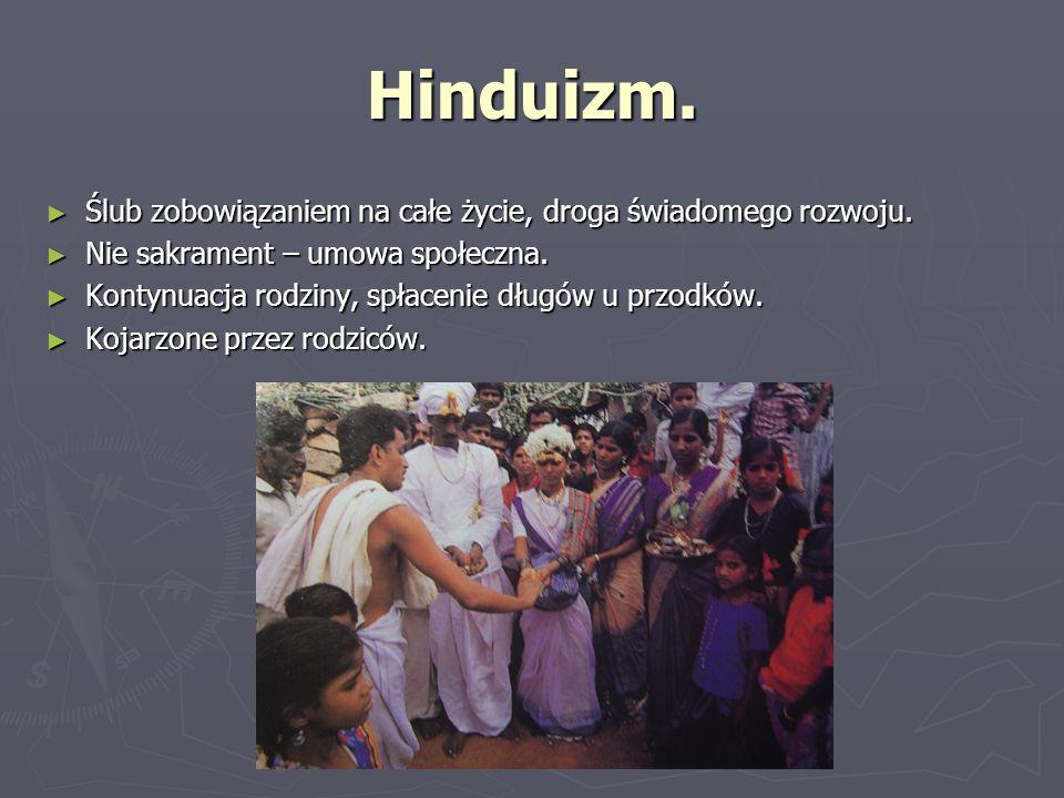 Hinduizm. Ślub zobowiązaniem na całe życie, droga świadomego rozwoju. Ślub zobowiązaniem na całe życie, droga świadomego rozwoju. Nie sakrament – umow