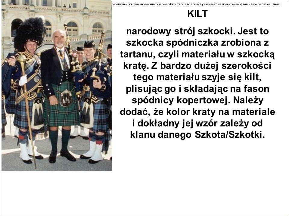 KILT narodowy strój szkocki. Jest to szkocka spódniczka zrobiona z tartanu, czyli materiału w szkocką kratę. Z bardzo dużej szerokości tego materiału