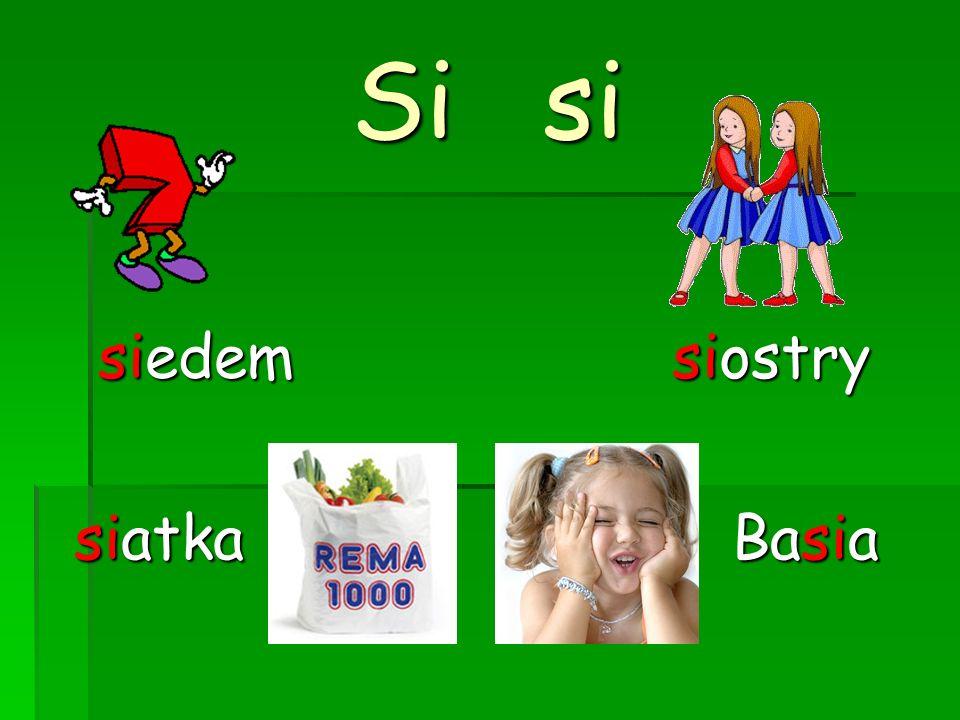 Sisi siedem siostry siatka Basia