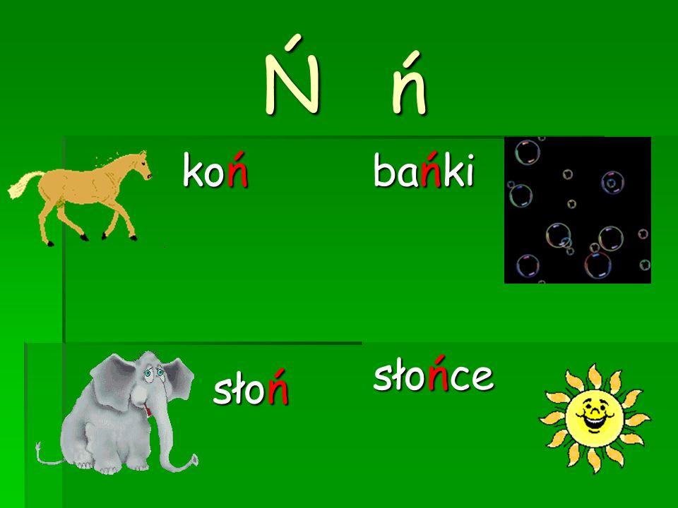 Ni ni konie niebo Ania słonie