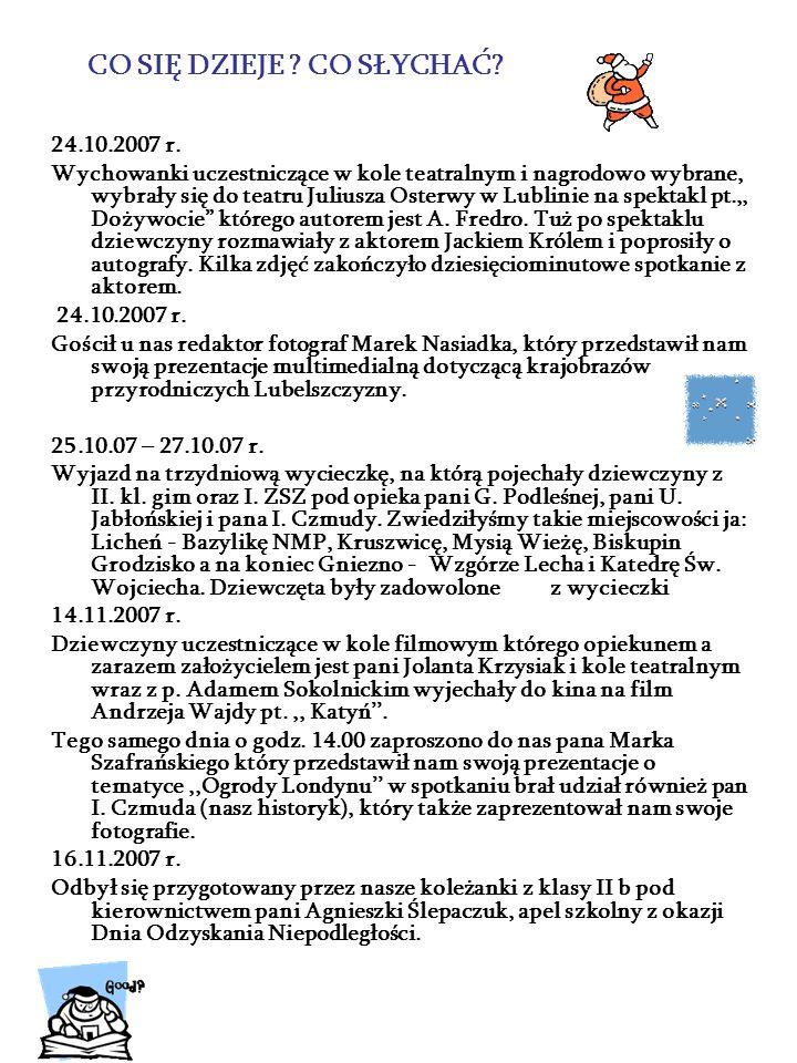 17.11.2007 r.Wyjazd na dyskotekę andrzejkową do zaprzyjaźnionego Ośrodka w Puławach.
