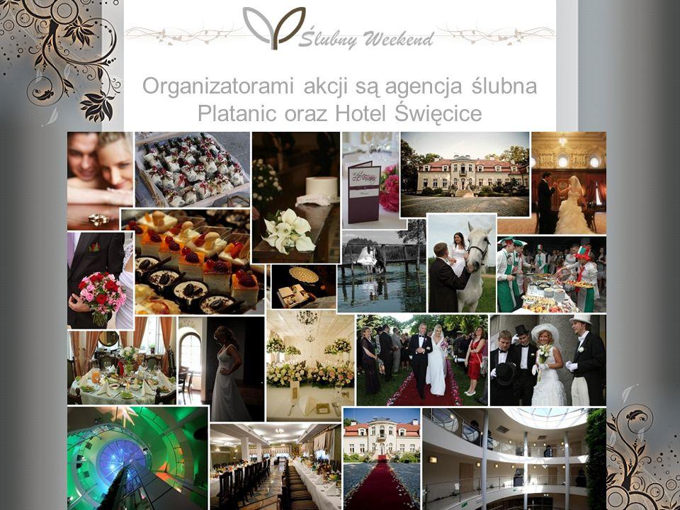Organizatorami akcji są agencja ślubna Platanic oraz Hotel Święcice