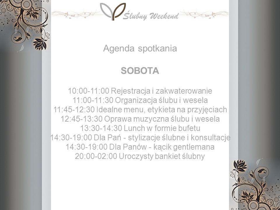 10:00-11:00 Rejestracja i zakwaterowanie 11:00-11:30 Organizacja ślubu i wesela 11:45-12:30 Idealne menu, etykieta na przyjęciach 12:45-13:30 Oprawa m