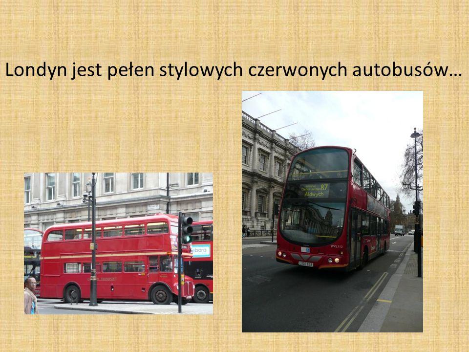 Londyn jest pełen stylowych czerwonych autobusów…