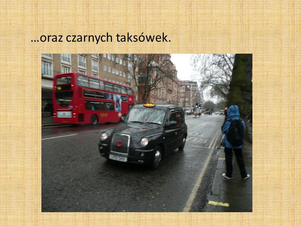 …oraz czarnych taksówek.