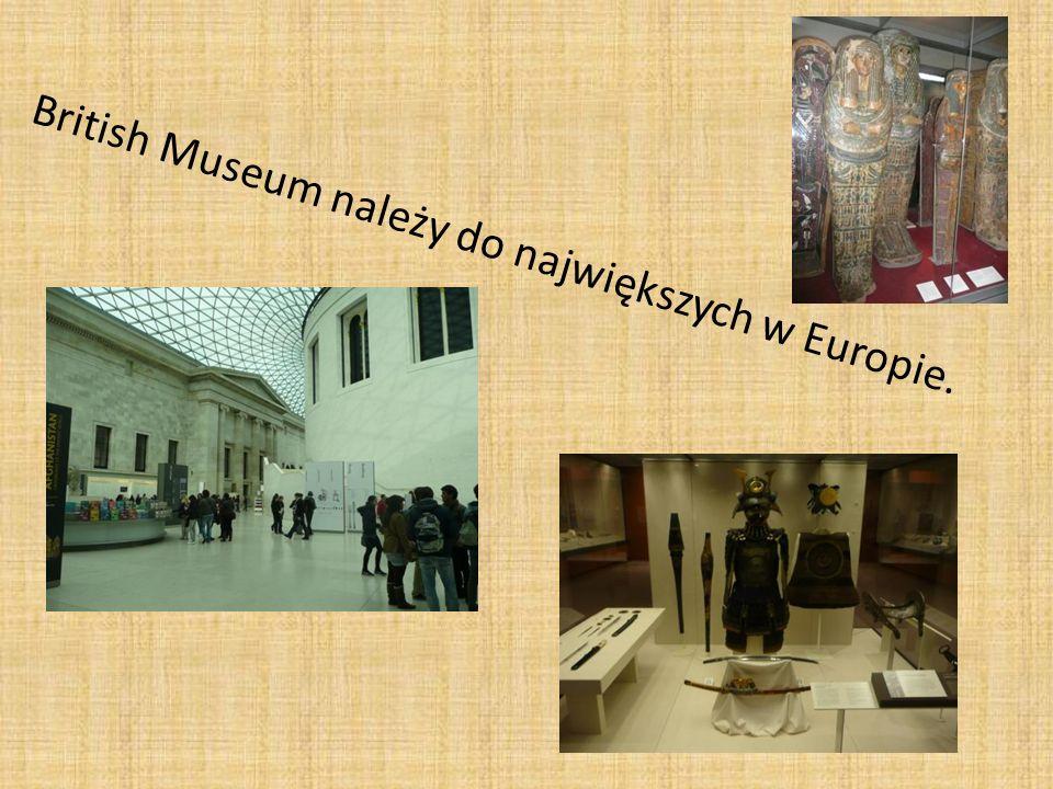 British Museum należy do największych w Europie.