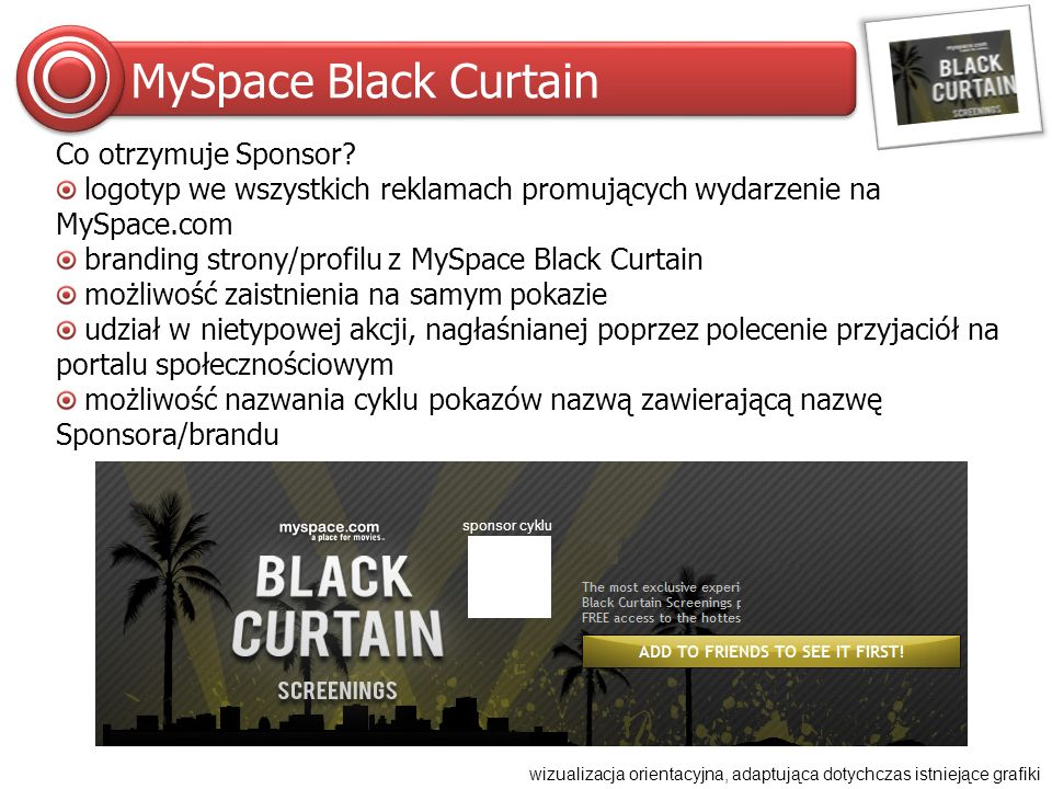 MySpace Black Curtain Co otrzymuje Sponsor.