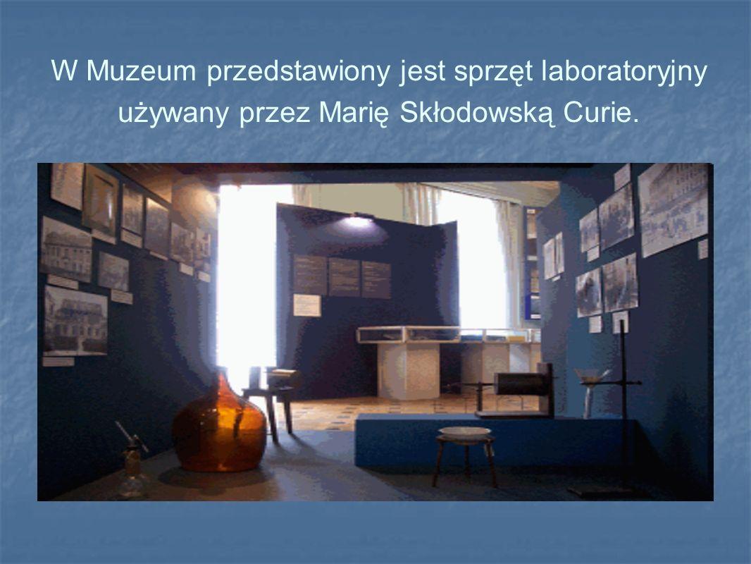 W Muzeum przedstawiony jest sprzęt laboratoryjny używany przez Marię Skłodowską Curie.