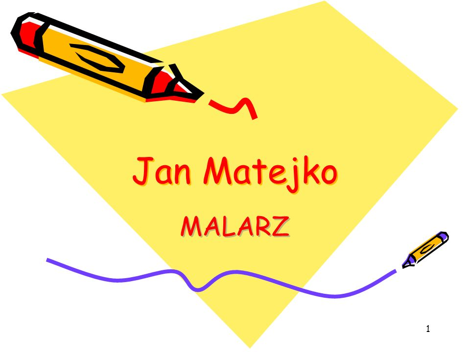1 Jan Matejko MALARZ