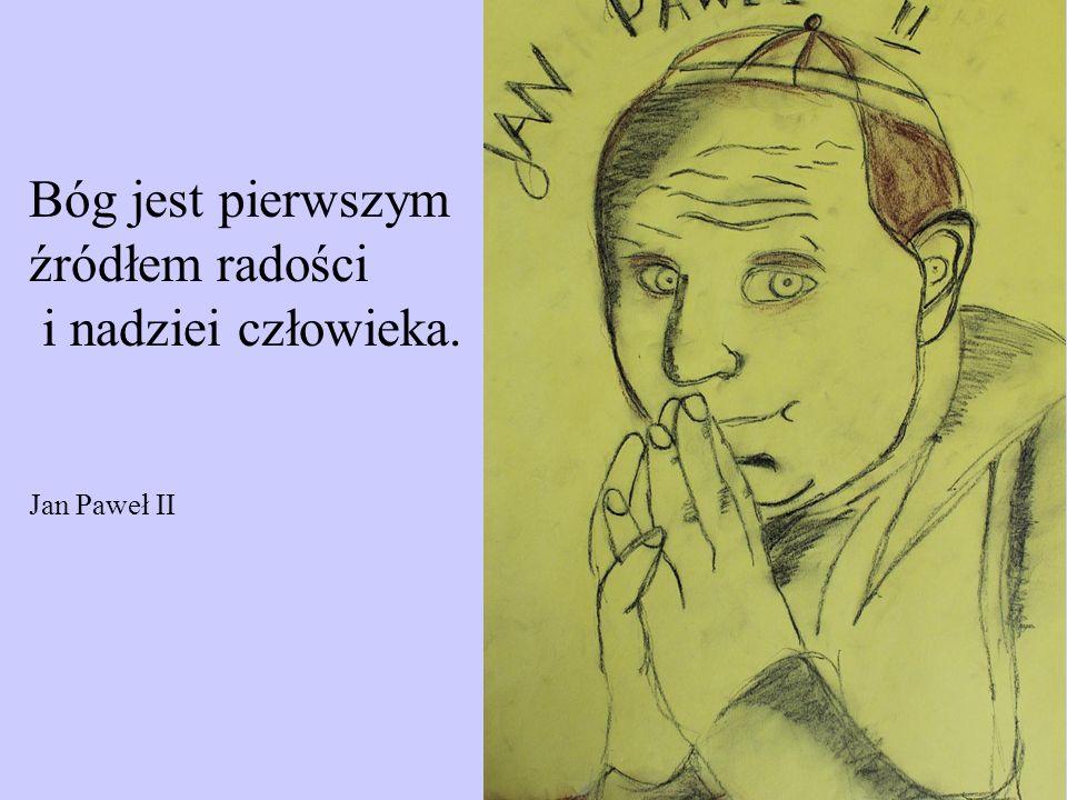 Pełnię modlitwy osiąga człowiek nie wtedy, kiedy najbardziej wyraża siebie, ale wtedy, gdy w niej najpełniej staje się obecny sam Bóg. Jan Paweł II