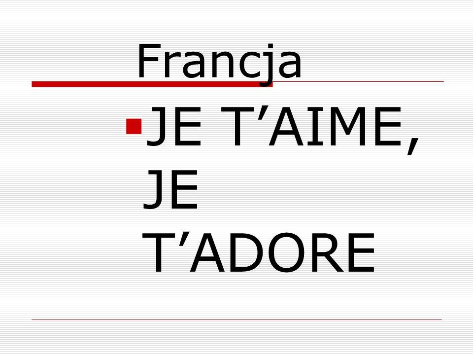 Francja JE TAIME, JE TADORE
