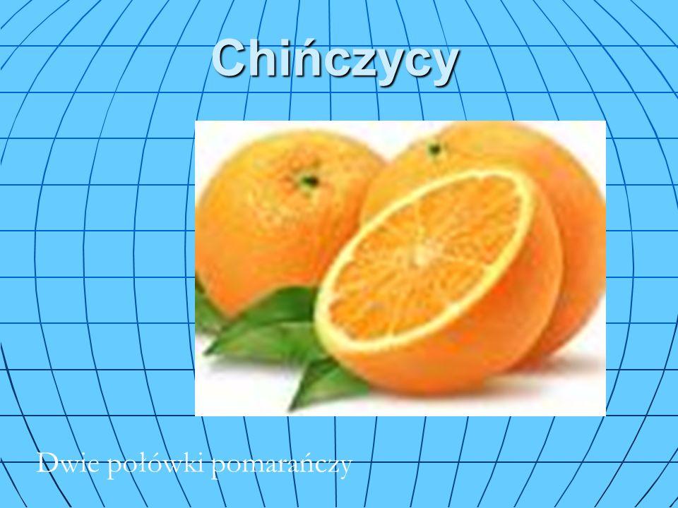 Chińczycy Dwie połówki pomarańczy