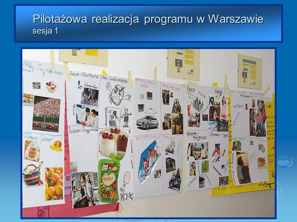 Pilotażowa realizacja programu w Warszawie sesja 1