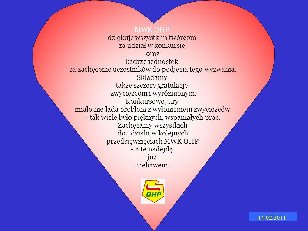 Zwycięzcy Komisja MWK OHP w składzie: Dział Księgowości: -Anna Ostrowska -Ewa Marczak -Iwona Grudzień -Dorota Bartosiewicz -Krystyna Botul -Katarzyna