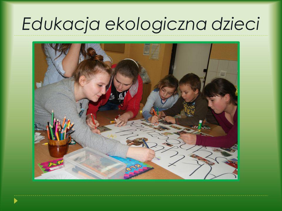 Edukacja ekologiczna dzieci