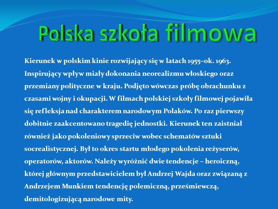 Kierunek w polskim kinie rozwijający się w latach 1955–ok.