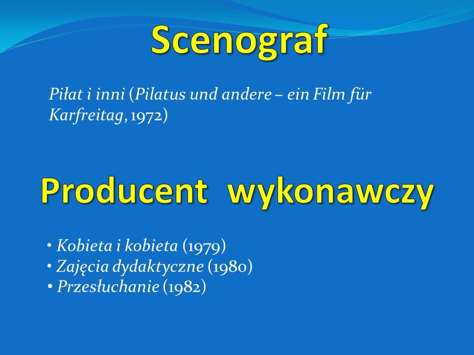 Bez znieczulenia (1978) Zaproszenie do wnętrza (1978) Miłość w Niemczech (EineLiebe in Deutschland, 1983) Danton (1983) Kronika wypadków miłosnych (19