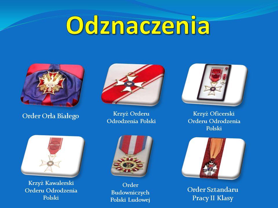 Order Orła Białego– 2011 Krzyż Wielki Orderu Odrodzenia Polski– 1999 (przyjęty 2005) Krzyż Oficerski Orderu Odrodzenia Polski – 1964 Krzyż Kawalerski