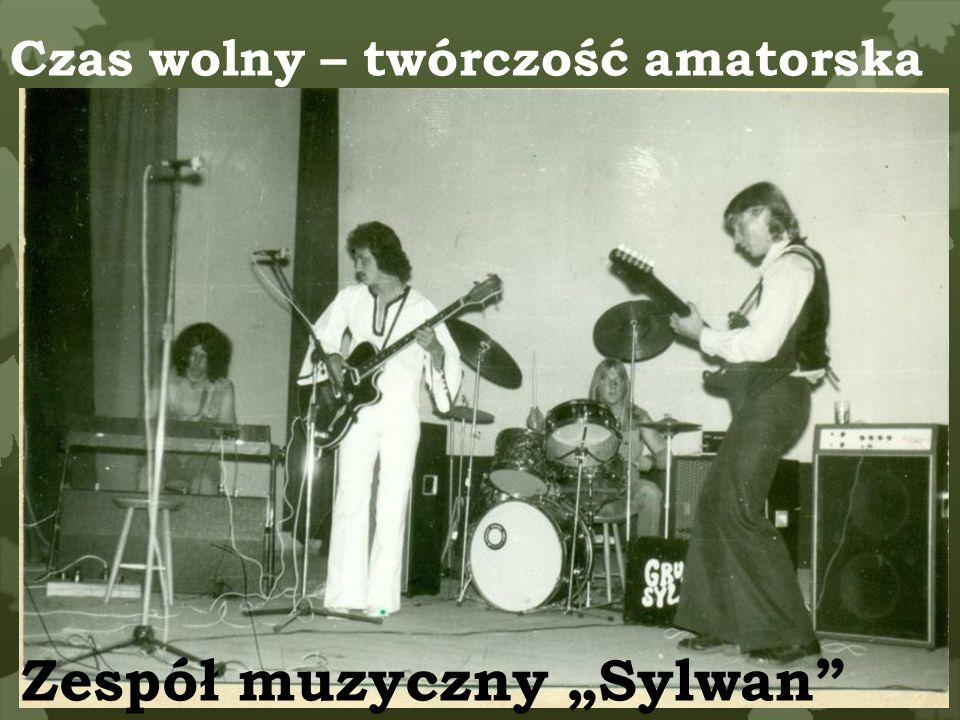 Czas wolny – twórczość amatorska Zespół muzyczny Sylwan