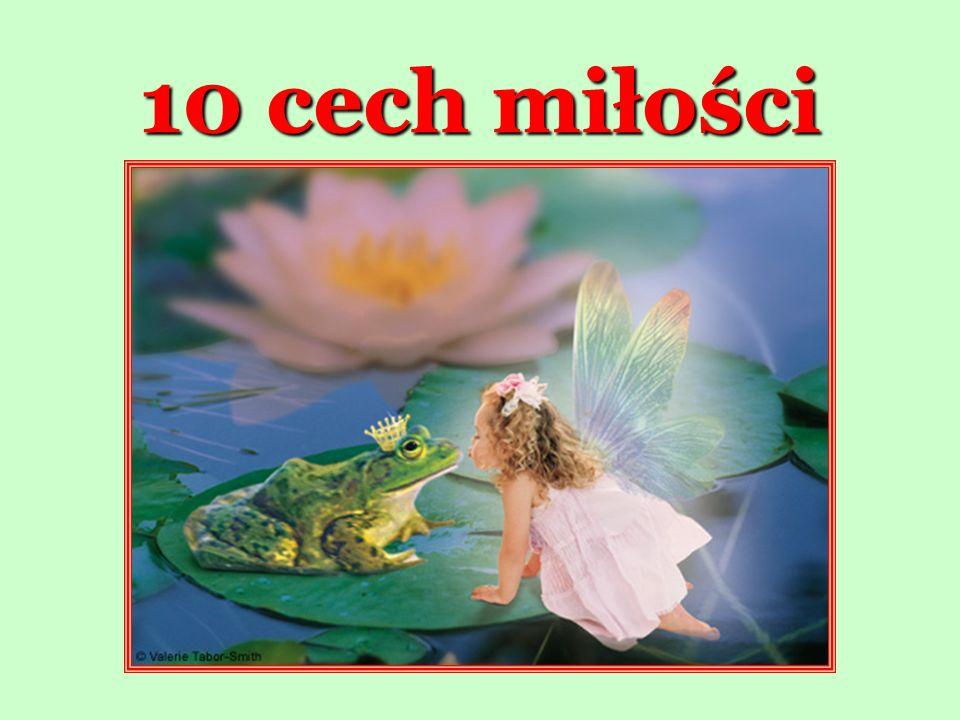 10 cech miłości