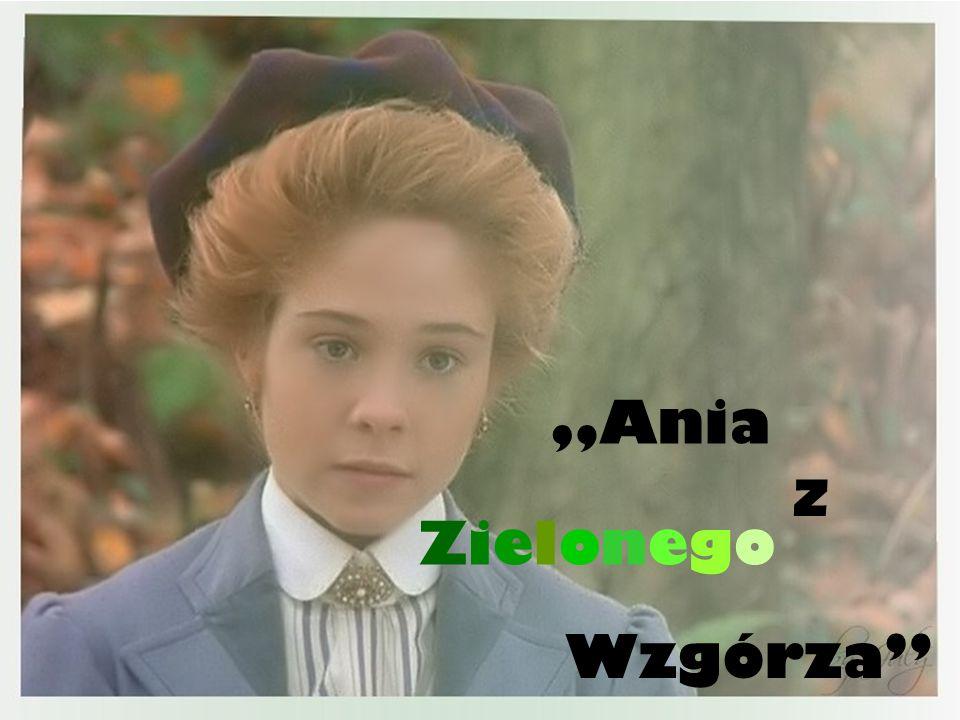 Zielonego Ania Wzgórza z