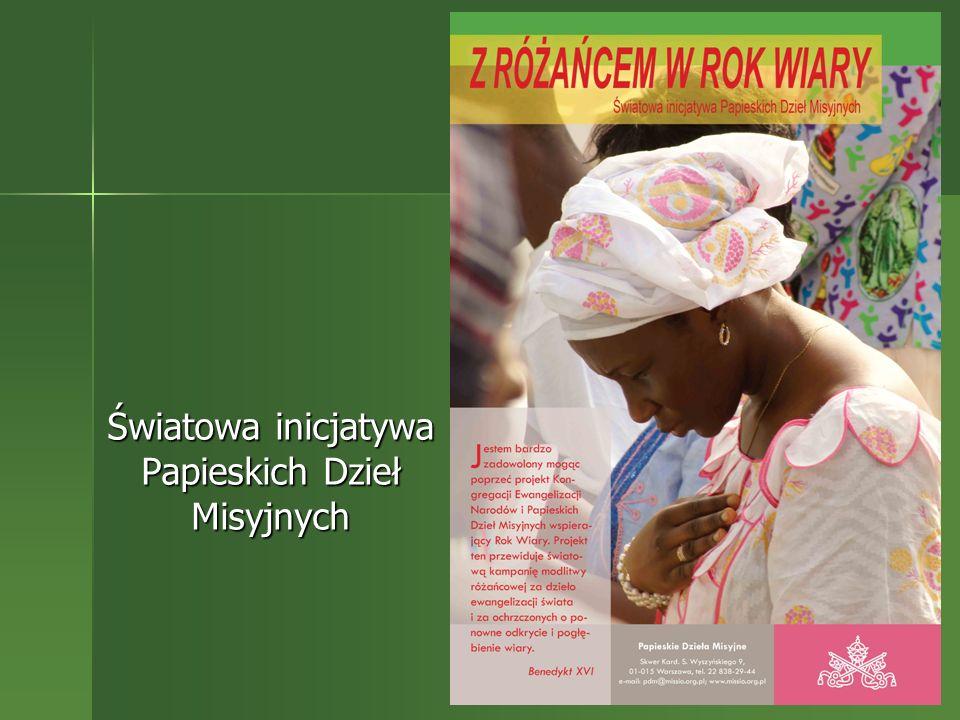 Światowa inicjatywa Papieskich Dzieł Misyjnych Światowa inicjatywa Papieskich Dzieł Misyjnych