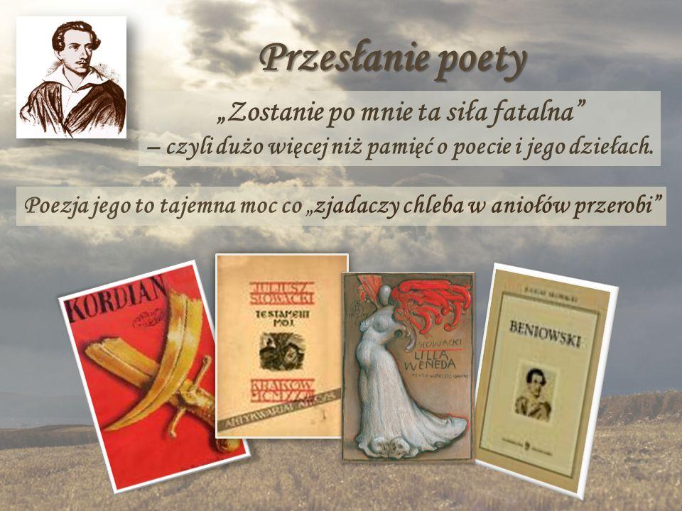 Przesłanie poety Zostanie po mnie ta siła fatalna – czyli dużo więcej niż pamięć o poecie i jego dziełach. Poezja jego to tajemna moc co zjadaczy chle