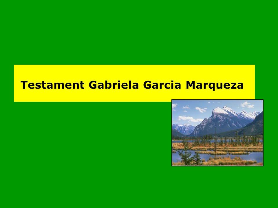Testament Gabriela Garcia Marqueza