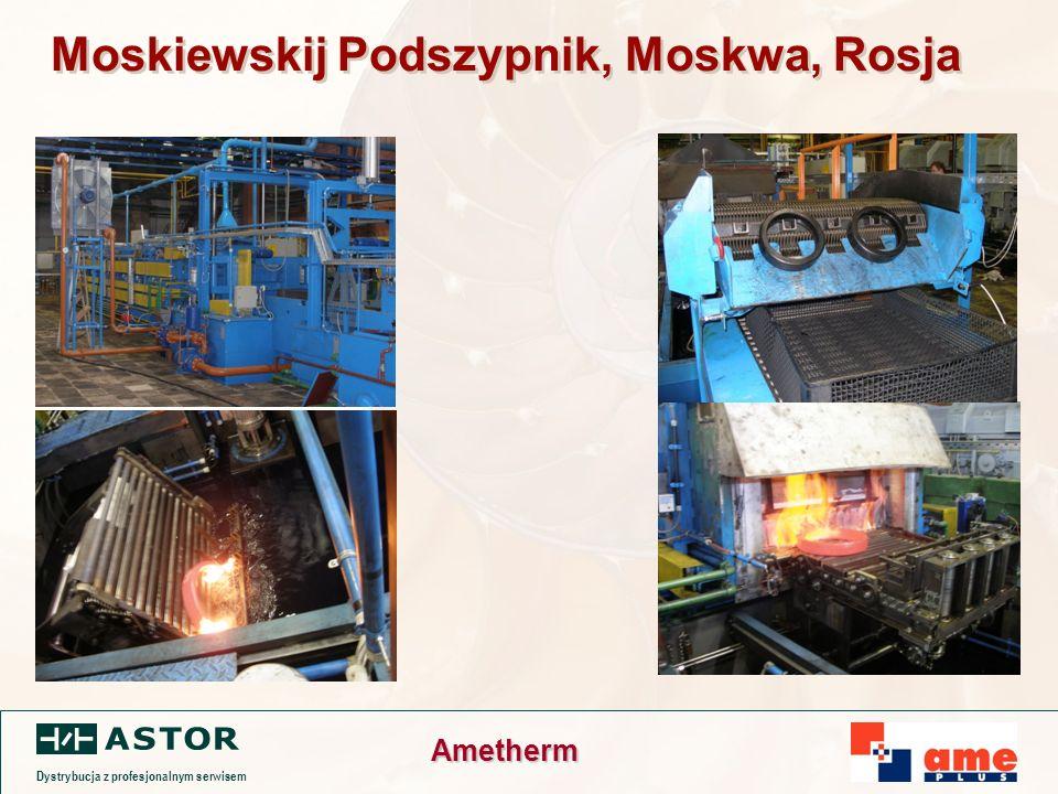 Dystrybucja z profesjonalnym serwisem Ametherm Moskiewskij Podszypnik, Moskwa, Rosja