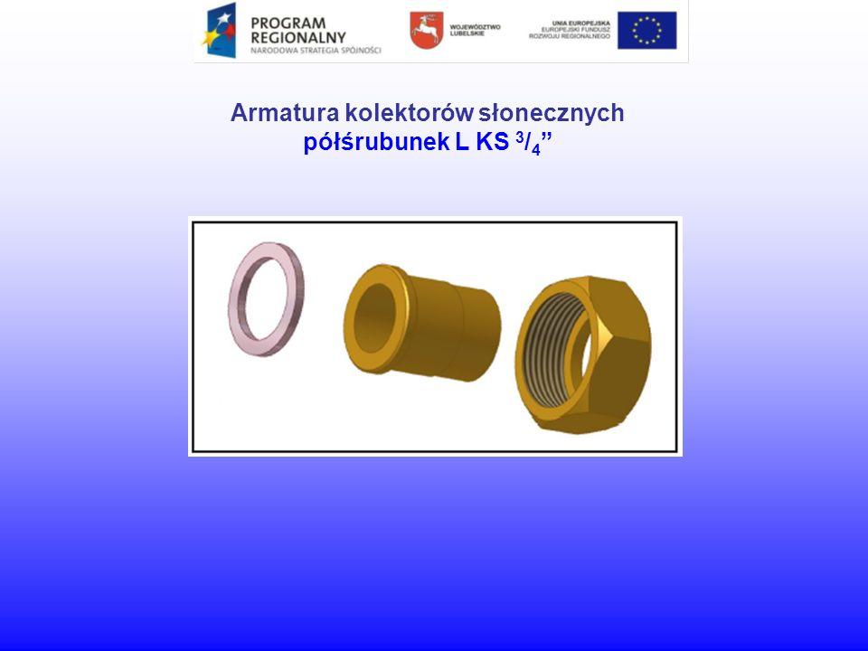 Armatura kolektorów słonecznych półśrubunek L KS 3 / 4