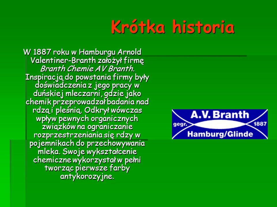 Krótka historia W 1887 roku w Hamburgu Arnold Valentiner-Branth założył firmę Branth Chemie AV Branth. Inspiracją do powstania firmy były doświadczeni