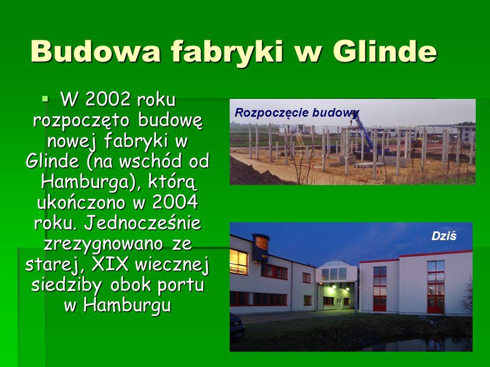 Budowa fabryki w Glinde W 2002 roku rozpoczęto budowę nowej fabryki w Glinde (na wschód od Hamburga), którą ukończono w 2004 roku. Jednocześnie zrezyg