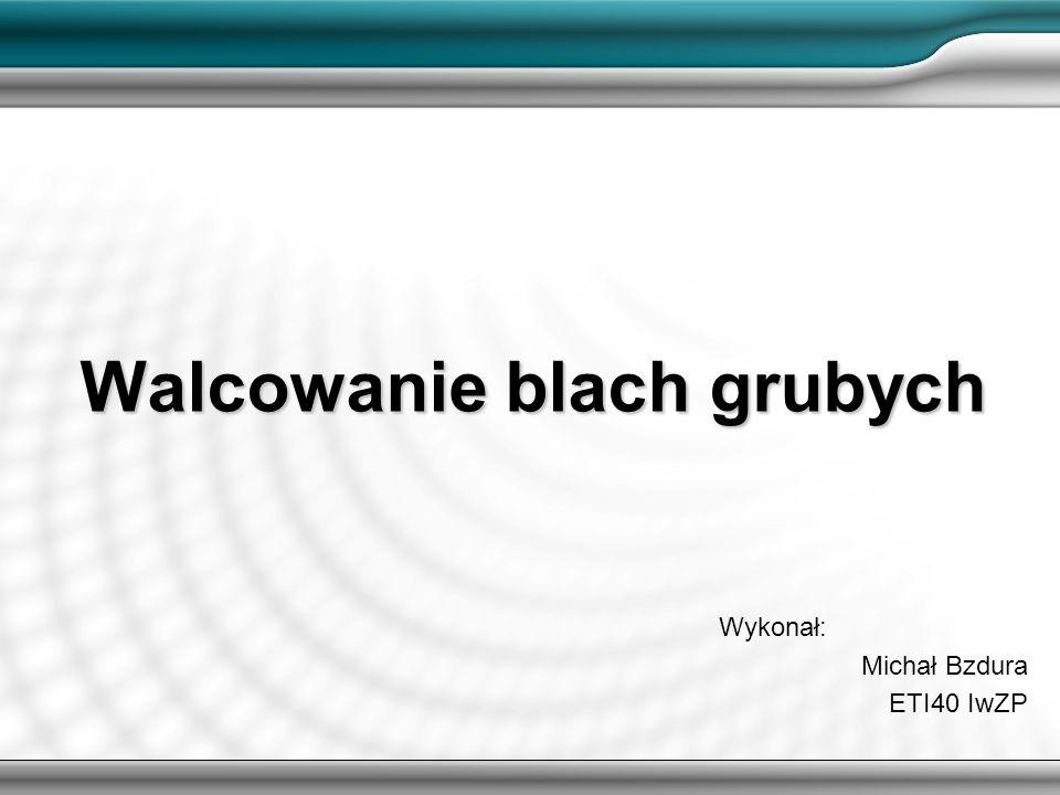 Walcowanie blach grubych2 Wstęp do walcowania Walcowanie polega na odkształceniu metalu przez jego zgniatanie między dwoma obracającymi się walcami.