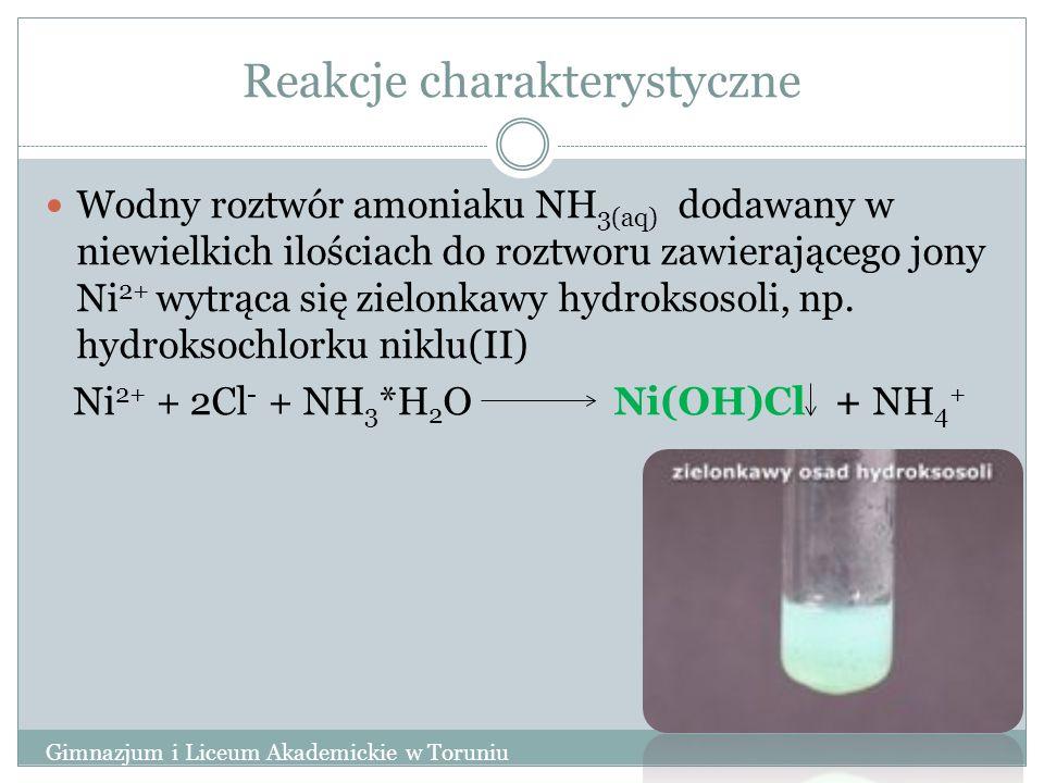 Reakcje charakterystyczne Wodny roztwór amoniaku NH 3(aq) dodawany w niewielkich ilościach do roztworu zawierającego jony Ni 2+ wytrąca się zielonkawy