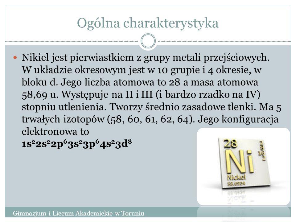 Ogólna charakterystyka Nikiel jest pierwiastkiem z grupy metali przejściowych. W układzie okresowym jest w 10 grupie i 4 okresie, w bloku d. Jego licz